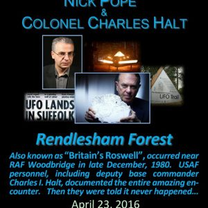 RENDLESHAM FOREST UFO CASE WITH NICK POPE AND COLONEL CHARLES HALT